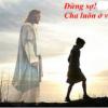 KHÔNG BAO GIỜ Ở MỘT MÌNH…
