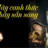 THỨC MÀ KHÔNG TỈNH - TỈNH MÀ KHÔNG THỨC