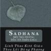 SADHANA - MỘT NẺO ĐƯỜNG DẪN TỚI THIÊN CHÚA